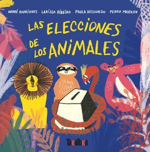 ELECCIONES DE LOS ANIMALES, LAS