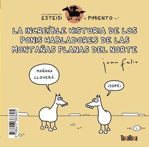 INCREÍBLE HISTORIA DE LOS PONIS HABLADORES DE LAS MONTAÑAS PLANAS DEL NORTE, LA // ESTEISI TIENE PIOJOS