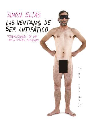 VENTAJAS DE SER ANTIPÁTICO, LAS