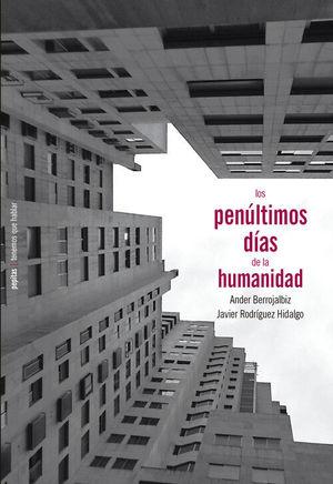 PENÚLTIMOS DÍAS DE LA HUMANIDAD, LOS