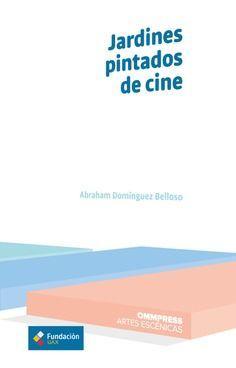 JARDINES PINTADOS DE CINE