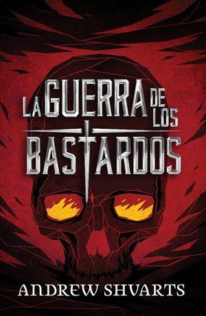 GUERRA DE LOS BASTARDOS, LA