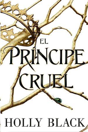 PRÍNCIPE CRUEL, EL