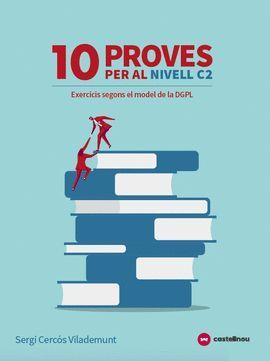 10 PROVES NIVELL C2. AUTOCORRECTIU