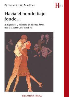 HACIA EL HONDO BAJO FONDO...