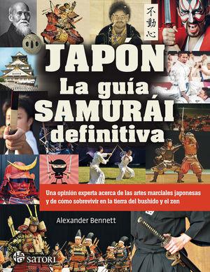 JAPÓN. LA GUÍA SAMURÁI DEFINITIVA