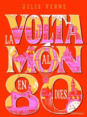 VOLTA AL MÓN EN 80 DIES, LA