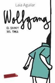 WOLFGANG - EL SECRET DEL PARE