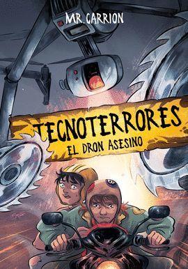 TECNOTORRES. EL DRON ASESINO.