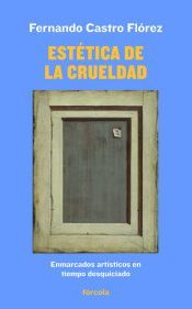 ESTÉTICA DE LA CRUELDAD
