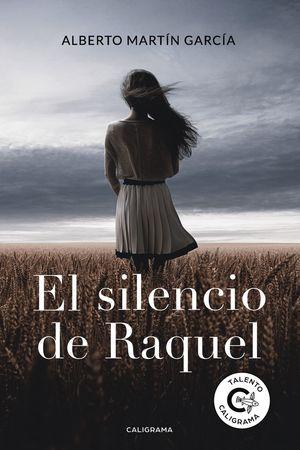 SILENCIO DE RAQUEL, EL