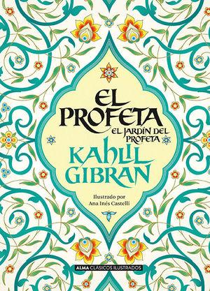 PROFETA, EL /  EL JARDIN DEL PROFETA