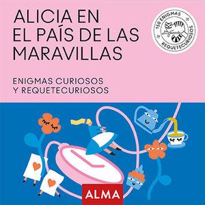 ALICIA EN EL PAÍS DE LAS MARAVILLAS (CUADRADOS DE DIVERSIÓN)