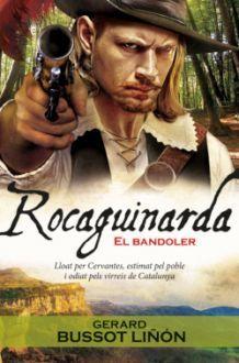 ROCAGUINARDA, EL BANDOLER
