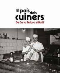 PAÍS DELS CUINERS, EL
