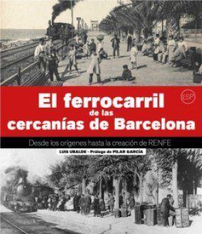 FERROCARRIL DE LAS CERCANÍAS DE BARCELONA, EL
