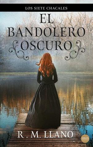 BANDOLERO OSCURO, EL