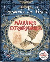 LEONARDO DA VINCI: MÀQUINES EXTRAORDIÀRIES