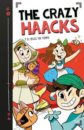 CRAZY HAACKS Y EL RELOJ SIN TIEMPO, THE