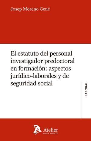 ESTATUTO DEL PERSONAL INVESTIGADOR PREDOCTORAL EN FORMACION