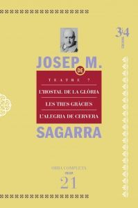 TEATRE, 7. L'HOSTAL DE LA GLÒRIA, LES TRES GRÀCIES, L'ALEGRIA DE CERVERA.