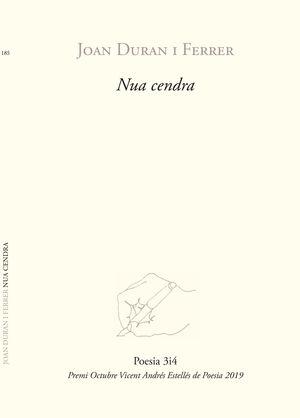 NUA CENDRA (PREMI VICENT ANDRÉS ESTELLÉS DE POESIA)