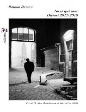 NO SÉ QUÈ MOR. DIETARI, 2017-2019