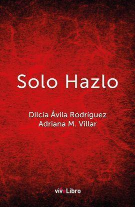 SOLO HAZLO