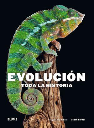 EVOLUCIÓN - TODA LA HISTORIA