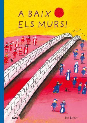 BAIX ELS MURS, A
