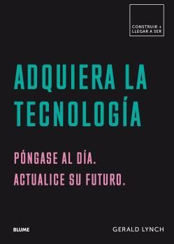 ADQUIERA LA TECNOLOGÍA