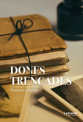 DONES TRENCADES
