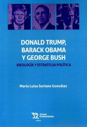 DONAL TRUMP, BARACK OBAMA Y GEORGE BUSH