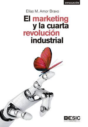 MARKETING Y LA CUARTA REVOLUCIÓN INDUSTRIAL, EL