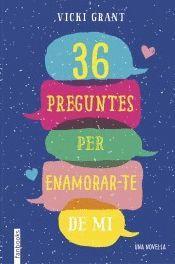 36 PREGUNTES PER ENAMORAR-TE DE MI