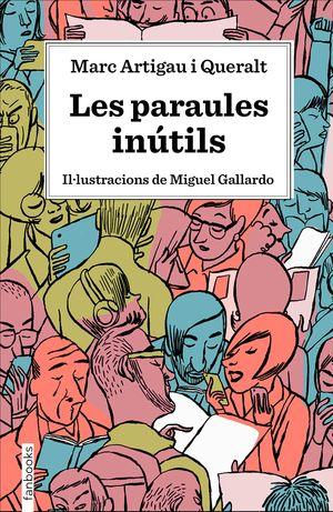 PARAULES INÚTILS, LES