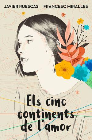CINC CONTINENTS DE L'AMOR, ELS