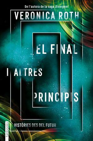 FINAL I ALTRES PRINCIPIS, EL