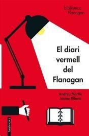 DIARI VERMELL DEL FLANAGAN, EL