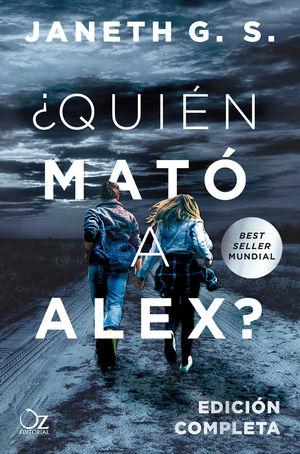 QUIÉN MATÓ A ALEX? (EDICIÓN COMPLETA)