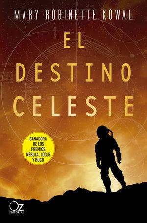 DESTINO CELESTE, EL