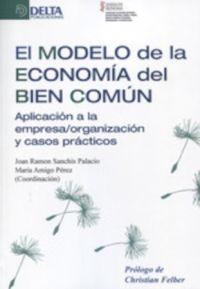 MODELO DE LA ECONOMIA DEL BIEN COMUN, EL