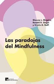 PARADOJAS DEL MINDFULNESS, LAS