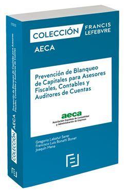 MANUAL PREVENCIÓN DE BLANQUEO DE CAPITALES PARA ASESORES FISCALES, CONTABLES Y AUDITORES DE CUENTAS