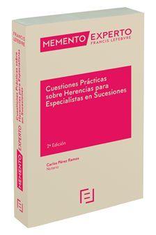 CUESTIONES PRÁCTICAS SOBRE HERENCIAS PARA ESPECIALISTAS EN SUCESIONES (2 ED.) 2019