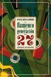 FLAMENCO Y LA GENERACIÓN DEL 27, EL
