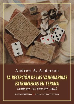 RECEPCIÓN DE LAS VANGUARDIAS EXTRANJERAS EN ESPAÑA, LA