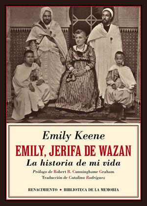 EMILY, JERIFA DE WAZAN. LA HISTORIA DE MI VIDA