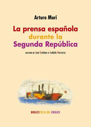 PRENSA ESPAÑOLA DURANTE LA SEGUNDA REPÚBLICA, LA