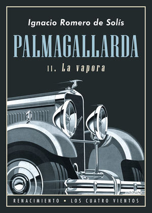 PALMAGALLARDA, II. LA VAPORA